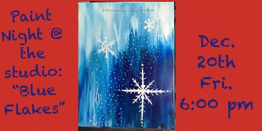 "Paint Night @ The Studio:  ""Blue Flakes"" - 11x14 Canvas Take Home Art"