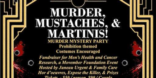 Murder, Mustaches, & Martinis