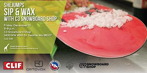 WA SheJumps Sip & Wax with C3 Snowboard Shop