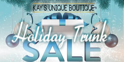 Kay's Holiday Trunk Sale