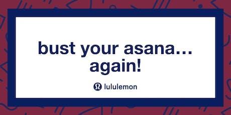 Bust Your Asana... Again! tickets