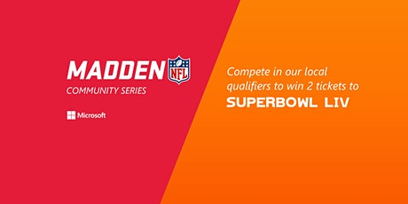 Madden 20 Community Series at Microsoft Store tickets