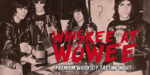 Whiskee at Wowee