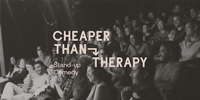 Cheaper Than Therapy, Stand-up Comedy: Sun, Jan 26, 2020