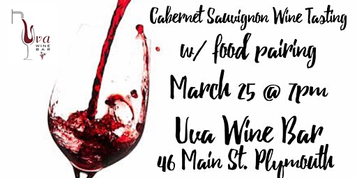 The 6 Noble Grapes Wine Tasting Series: CABERNET SAUVIGNON