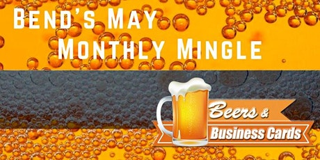 Bend Beers and Business Cards Monthly Mingle! tickets