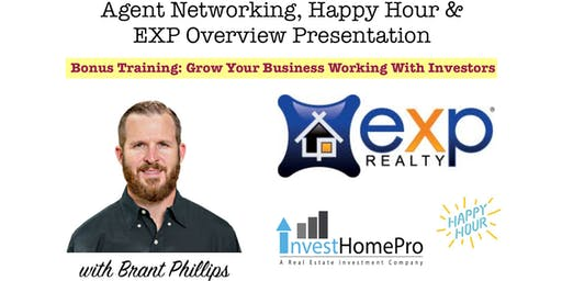 Agent Networking, Happy Hour & EXP Overview Presentation W/ *BONUS SESSION*