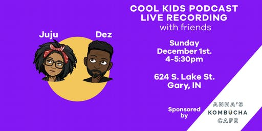 Cool Kids Podcast Live Recording