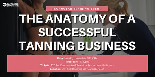 The Anatomy of a Successful Tanning Business - TechnoTan Training Event