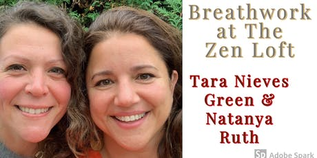 Intro Breathwork Workshop! Tara Green and Natanya Ruth tickets
