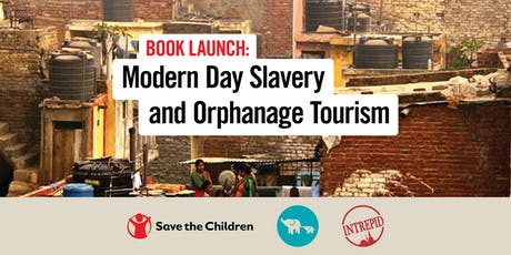 Book Launch; Modern Day Slavery and Orphanage Tourism tickets