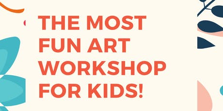 The Most Fun Art Workshop for Kids! tickets