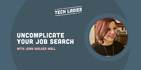 *WEBINAR* Uncomplicate Your Job Search (Encore) tickets