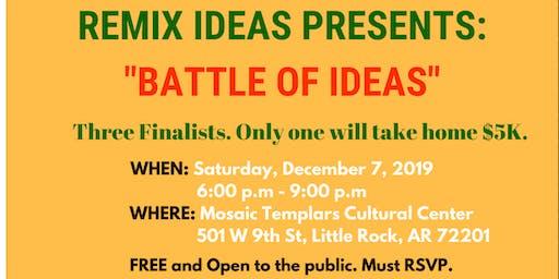"""BATTLE OF IDEAS"" - $5K PITCH CHALLENGE"