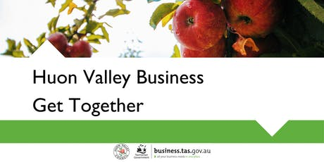 Huon Valley Business Get Together | Geeveston tickets
