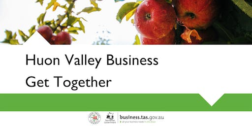 Huon Valley Business Get Together | Geeveston