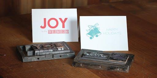 Letterpress Workshop: Holiday Cards