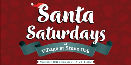 Santa Saturdays at Village at Stone Oak tickets