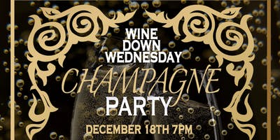 Wine Down Wednesday: Champagne Party
