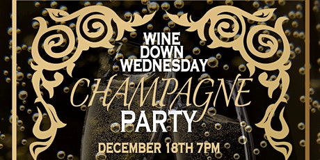 Wine Down Wednesday: Champagne Party tickets