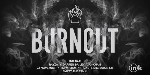 Burnout @Ink bar