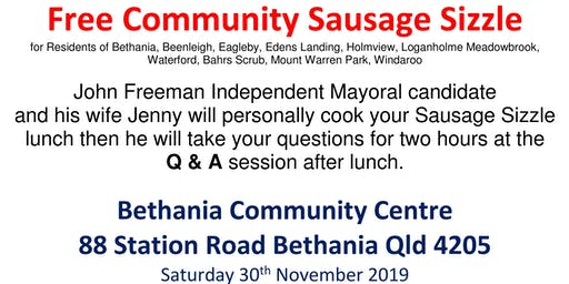 Free Community Sausage Sizzle and Q & A and meet and greet.