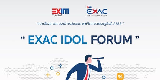 EXAC IDOL FORUM