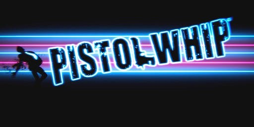 Free Space VR - Pistol Whip Launch