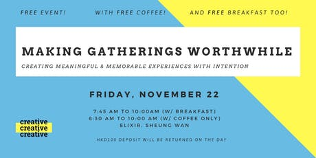 Making Gatherings Worthwhile tickets