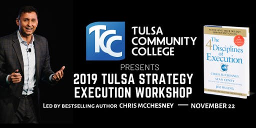 Tulsa Community College | 2019 Tulsa Strategy Execution Workshop