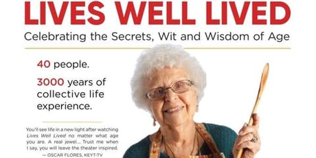 Lives Well Lived: Celebrating the Secrets, Wit and Wisdom of Age. A film by Sky Bergman. tickets