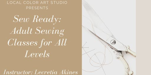 Sew Ready with Lecretia of Dawning Day Creations- Level 2