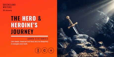 The Hero & Heroine's Journey: Blueprints for Writers with Lauren Elise Daniels tickets