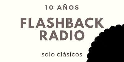 Fiesta 10 Años Flashback Radio
