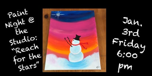 "Paint Night @ The Studio:  ""Reach for the Stars"" 11x14 Canvas Take Home Art"