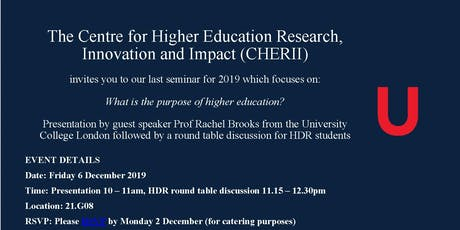 UOW Faculty of Social Sciences CHERII - Seminar - What is the purpose of Higher Education? tickets