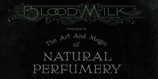 The Art and Magic of Natural Perfumery