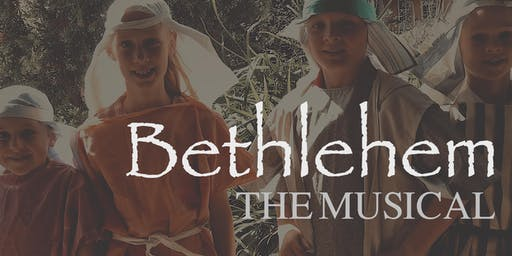 Bethlehem The Musical