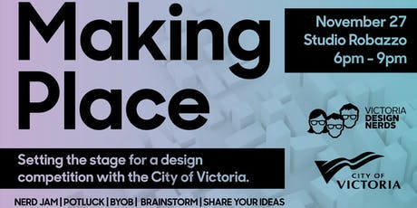 Making Place: Setting the Stage for a Design Competition tickets