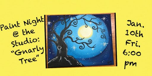 "Paint Night @ The Studio:  ""Gnarly Tree"" - 11x14 Canvas Take Home Art"