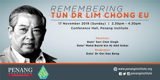 Seminar & Book Launch - Remembering Tun Dr Lim Chong Eu