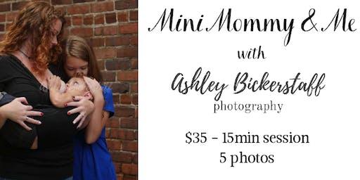 Mini Mommy & Me Photo Session