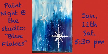 """Paint Night @ The Studio:  """"Blue Flakes"""" - 11x14 Canvas Take Home Art tickets"""