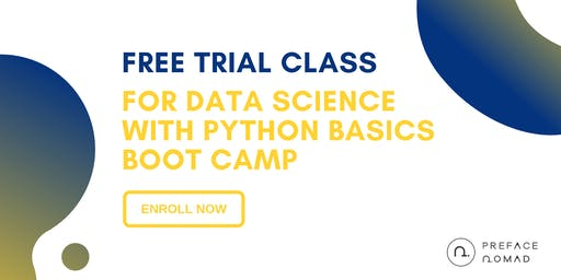 Free Trial Class for Data Science with Python Basics Boot Camp | Preface Nomad
