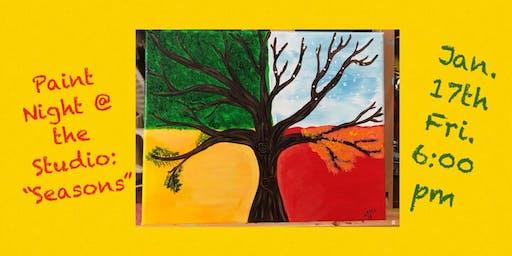 "Paint Night @ The Studio:  ""Seasons"" - 11x14 Canvas Take Home Art"