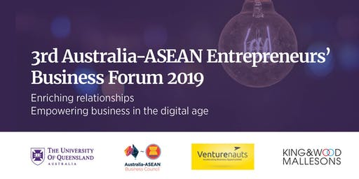 3rd Australia-ASEAN Entrepreneurs' Business Forum 2019