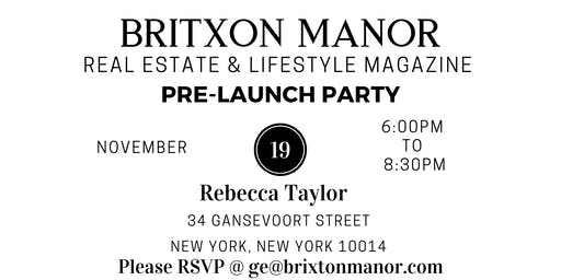 Brixton Manor Real Estate Lifestyle Magazine Pre-Launch Party