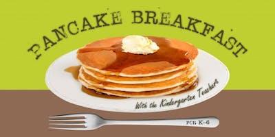 Teacher Party: K-6 Pancake Breakfast with the Kindergarten Teachers