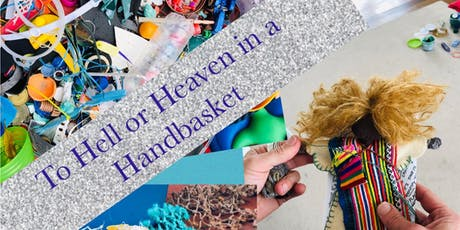 From Hell To Heaven In A Handbasket tickets