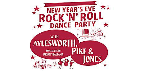 New Years Eve Rock & Roll Dance Party with Ayleswoth, Pike, & Jones tickets